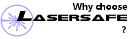why choose lasersafe